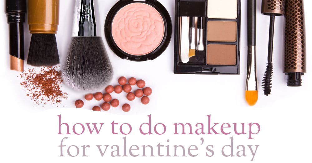 makeup for valentines day