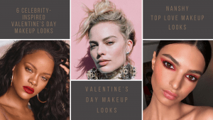 6 CELEBRITY-INSPIRED VALENTINE'S DAY MAKEUP LOOKS