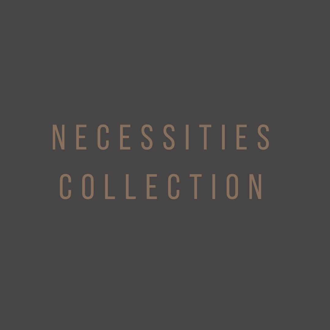Necessities Collection
