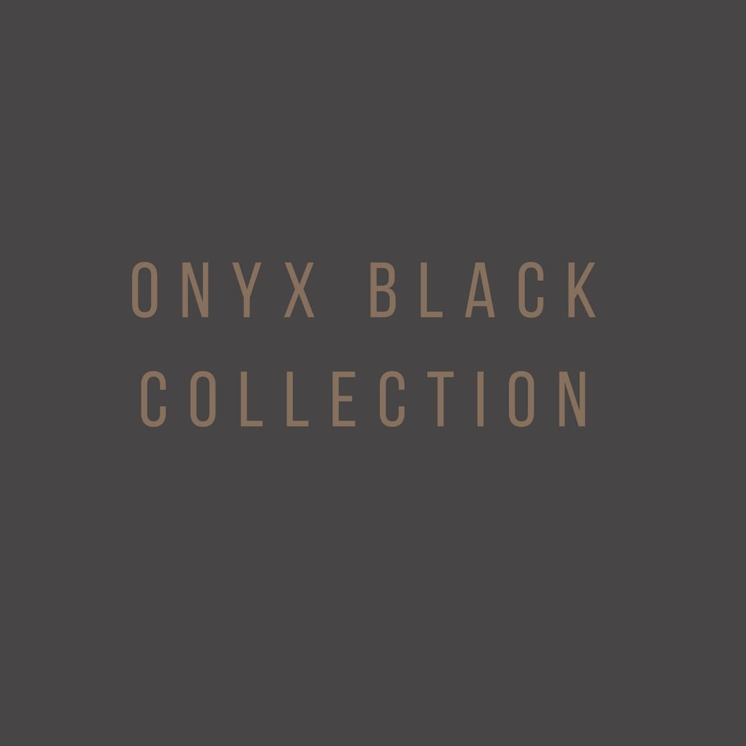 Onyx Black Collection