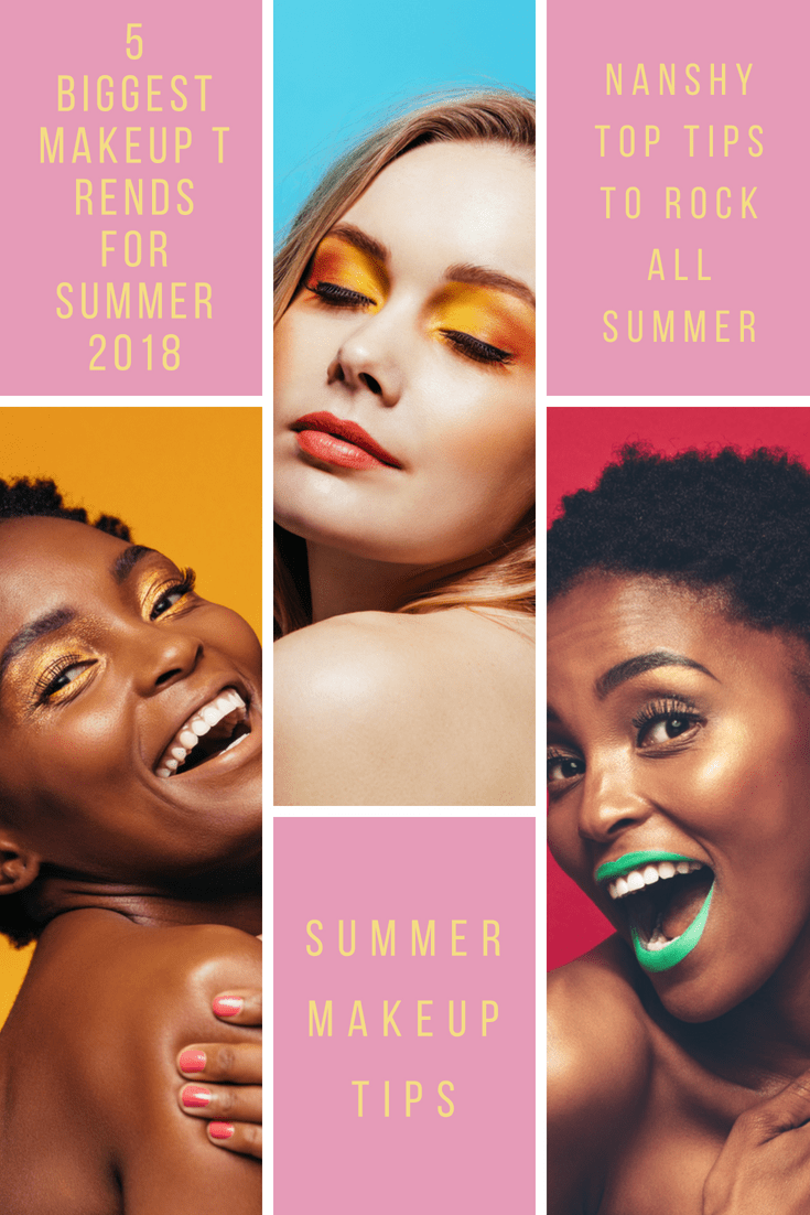 5 BIGGEST MAKEUP TRENDS FOR SUMMER 2018