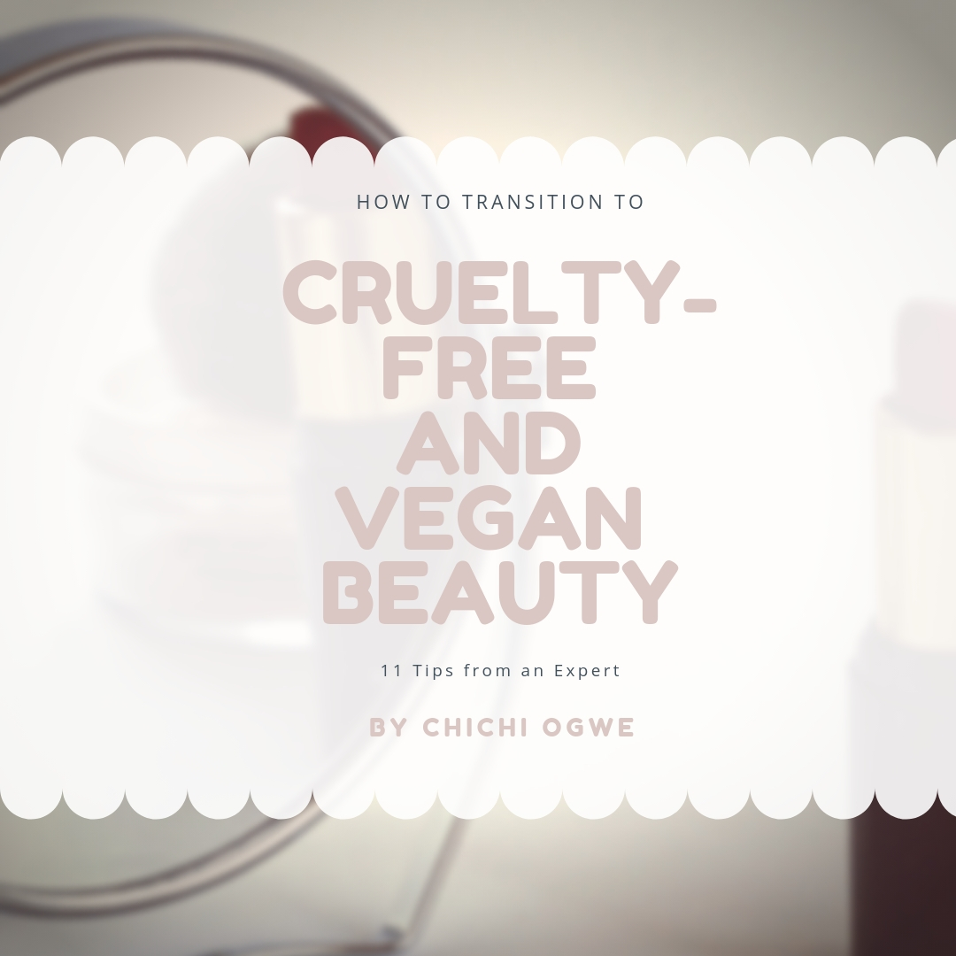How To Transition To Cruelty-Free And Vegan Beauty