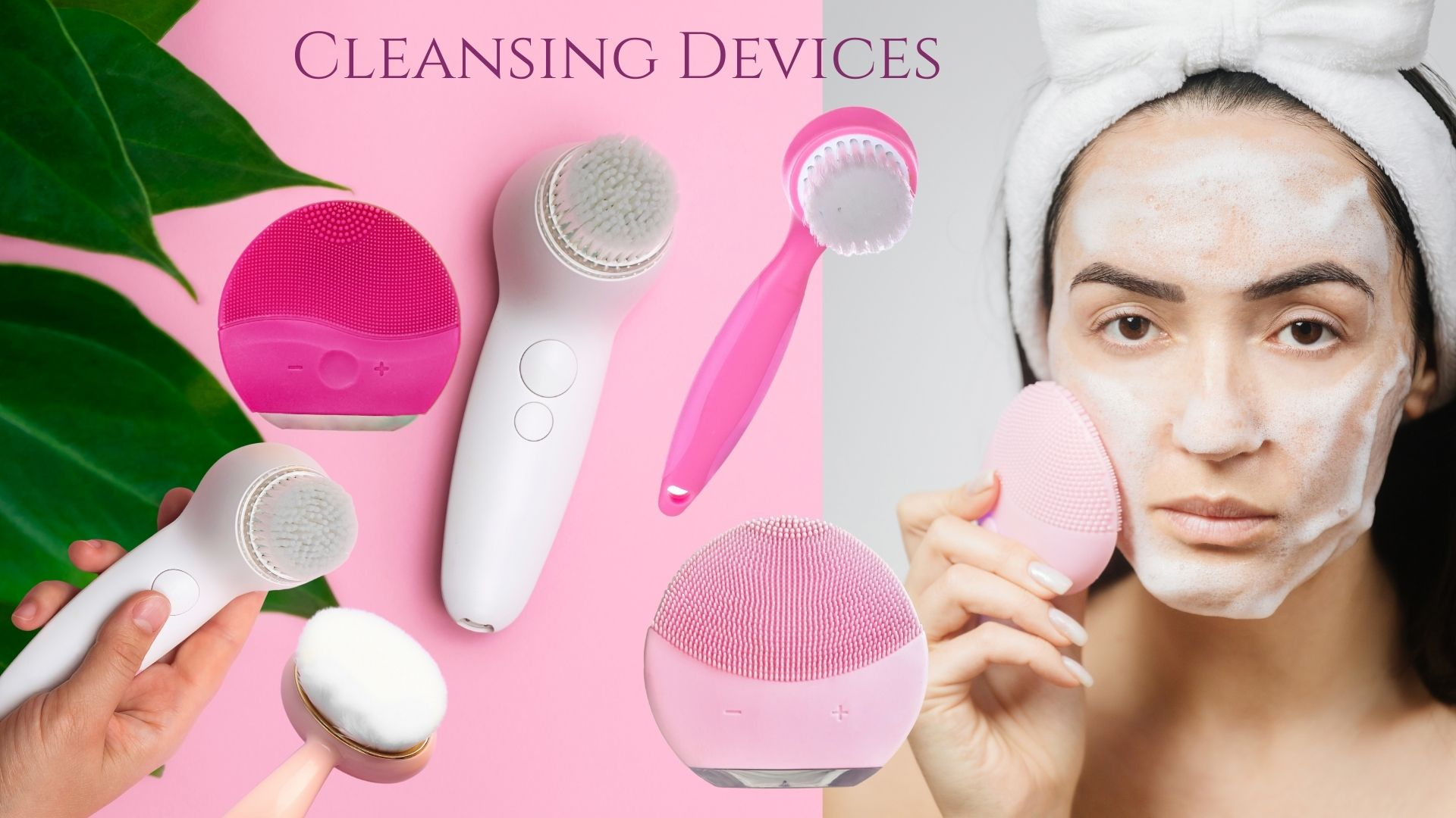 Cleansing Devices